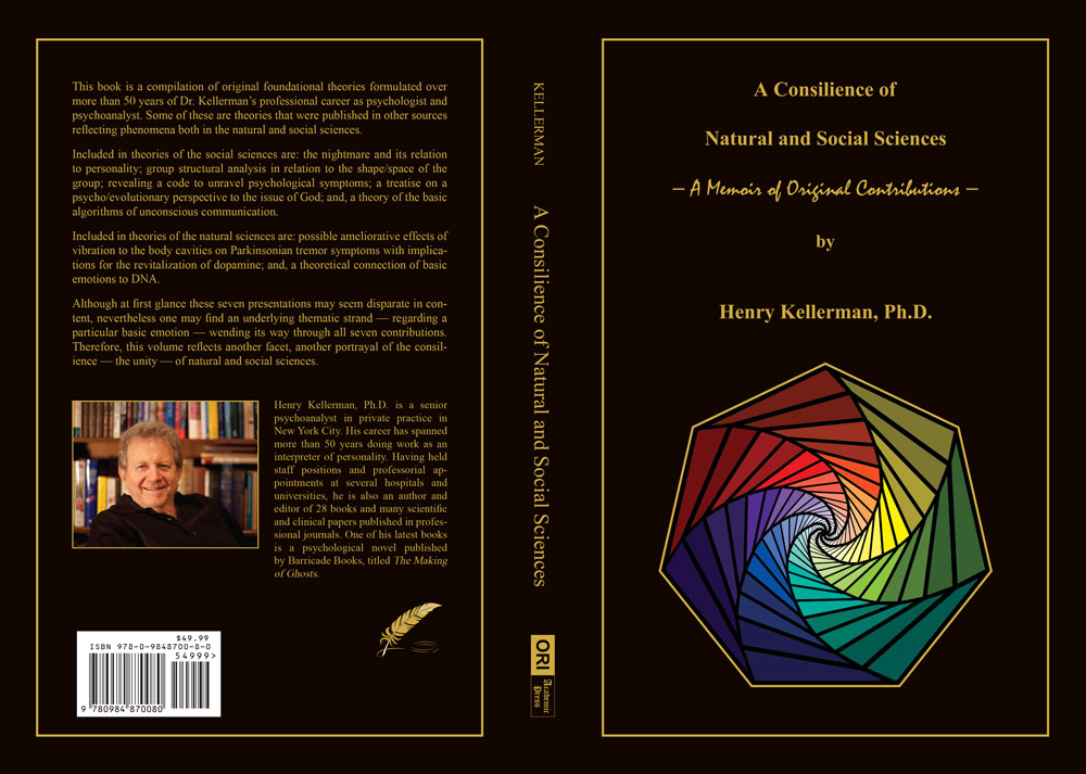 A Consilience of Natural and Social Sciences − A Memoir of Original Contributions