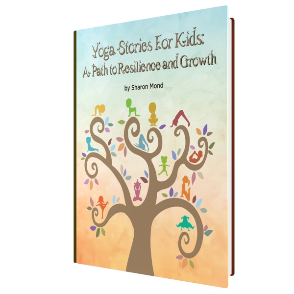 Yoga Stories for Kids: A Path to Resilience and Growth
